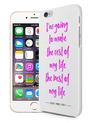 i-m-going-to-make-the-best-of-my-life-telefoonhoesje