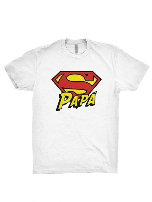 Papa superman T-shirts