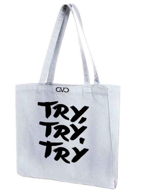 tote bag Good Vibes Only try try try