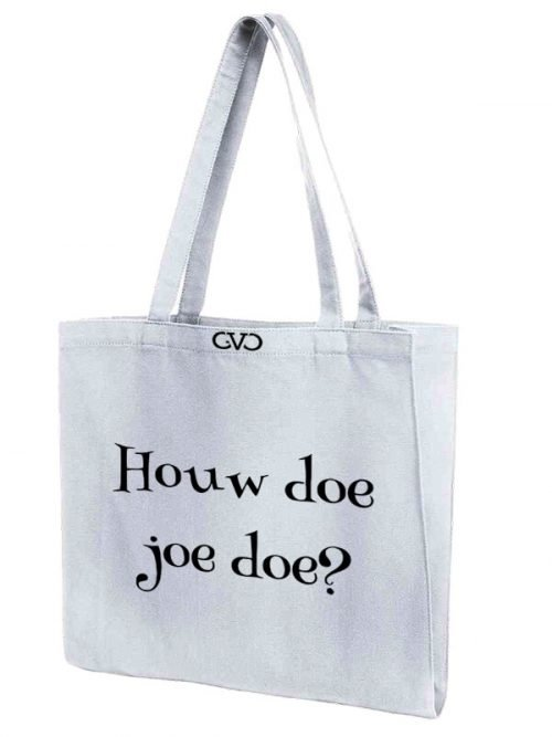 tote bag quote houw doe joe doe
