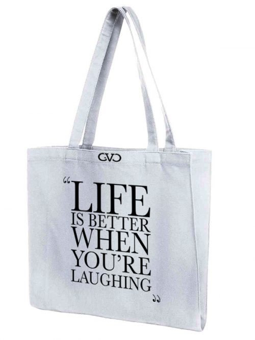 tote bag quote life is better when re laughing