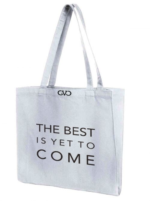 tote bag quote the best is yet to come