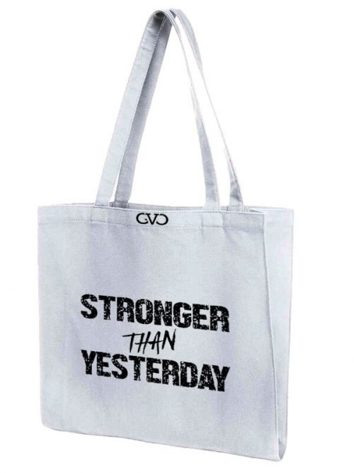 tote bag quote stronger than yesterday