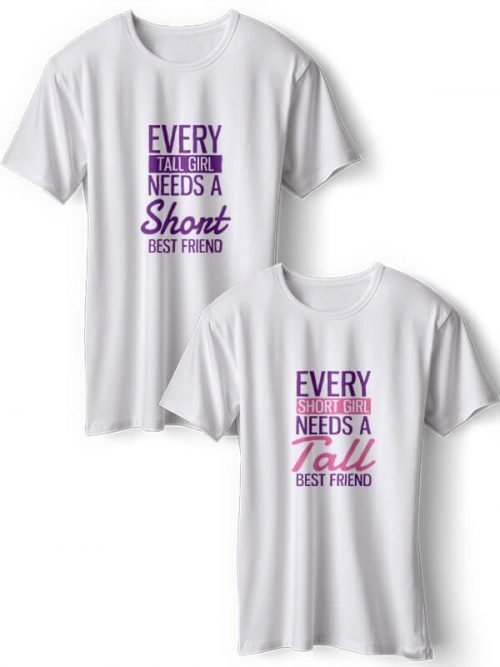 Every Short Girl BFF T-Shirts