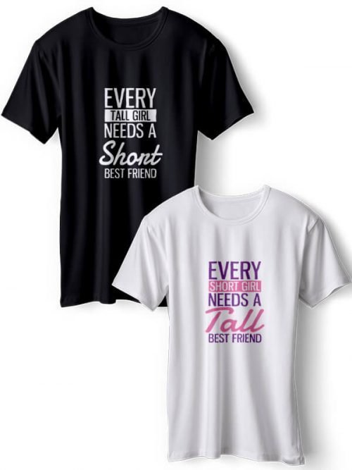 Every Tall Girl BFF T-Shirts