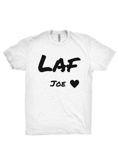 laf joe T-Shirt