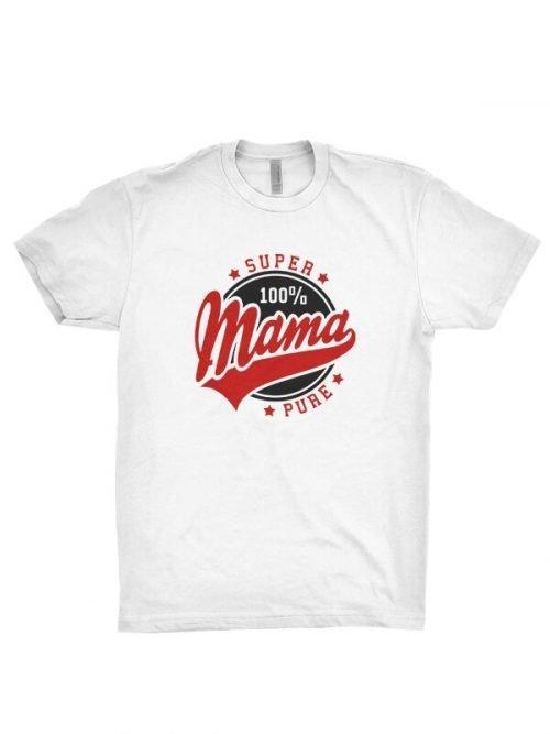 100 Procent Mama T-Shirt