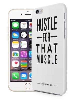 Hustle For That Muscle Hoesje