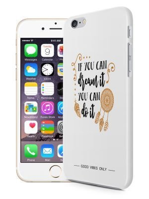 If You can Dream It Quote Hoesje