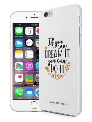 If You can Dream Quote Hoesje