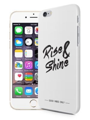 Rise and Shine Quote Hoesje