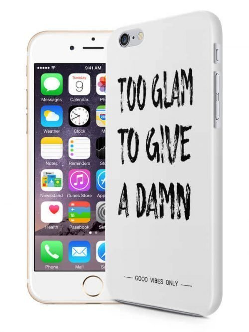 Too Glam To Give a Damn Hoesje