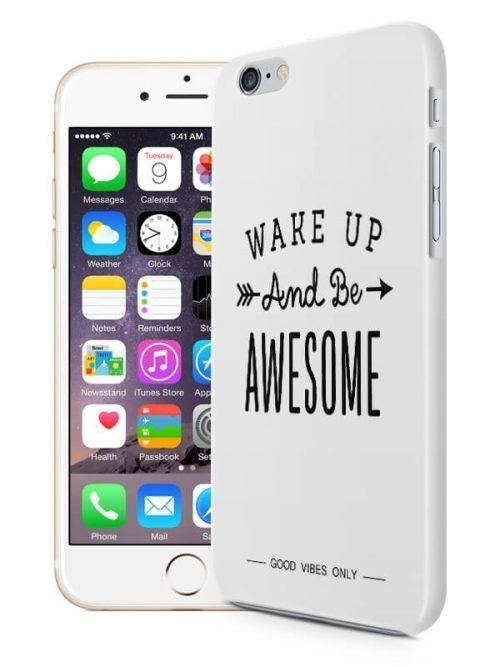 Wake Up Be Awesome Hoesje