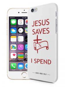 Jesus-Saves-I-Spend 3d